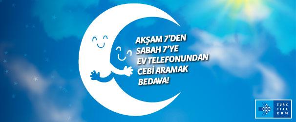 Türk Telekom'la Evden Cebi de Bedava Arayacaksınız!