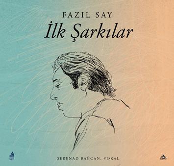"""Fazıl Say'dan """"İlk Şarkılar"""" albümü!"""