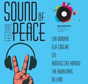 Barış için MasterPeace 'Sound of Peace' Festivali!