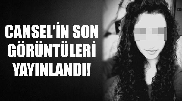 Cansel Buse Kınalı'nın son görüntüleri ortaya çıktı! - İzle