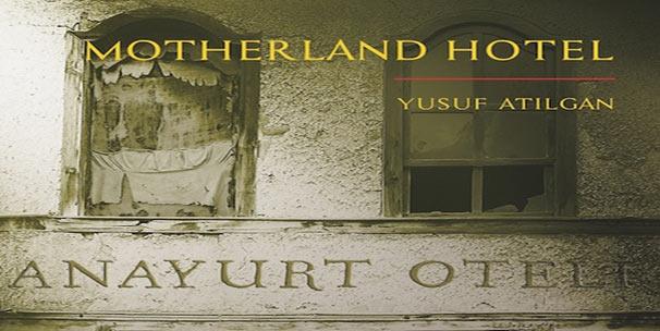 Yusuf Atılgan'ın Anayurt Oteli İngilizce'ye çevrildi