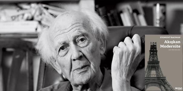 """Zygmunt Bauman'ın Türkçe'deki son kitabı:""""Akışkan Modernite"""" raflarda"""