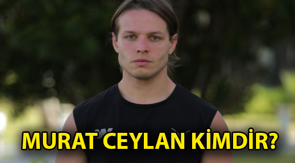 Murat Ceylan kimdir? Survivor All Star...