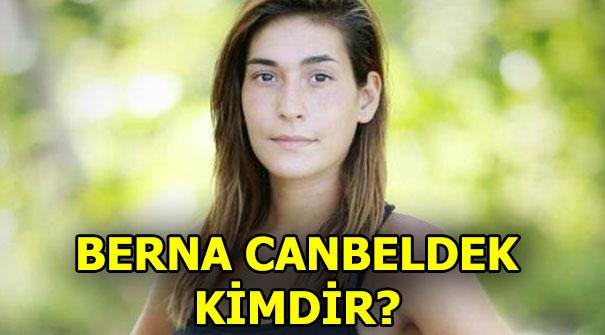 Survivor Berna Canbeldek kimdir?