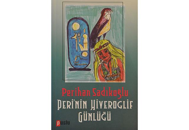Peri'nin Hiyeroglif Günlüğü çıktı