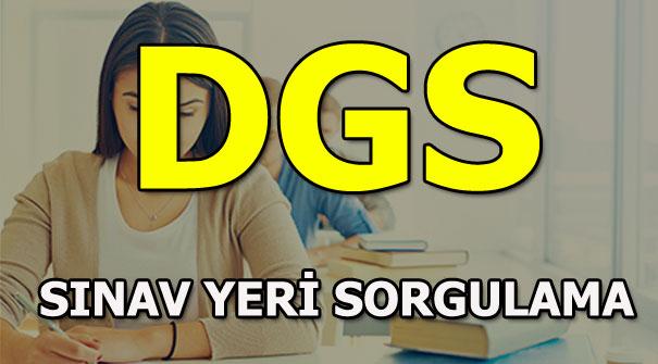 DGS sınav giriş yeri sorgula - 2018 DGS ne zaman?