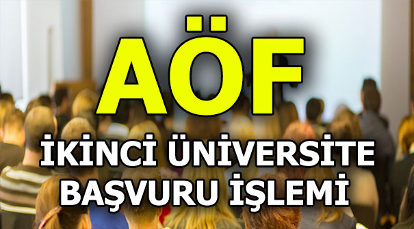 AÖF ikinci üniversite başvuruları başladı! Başvuru nasıl yapılır?