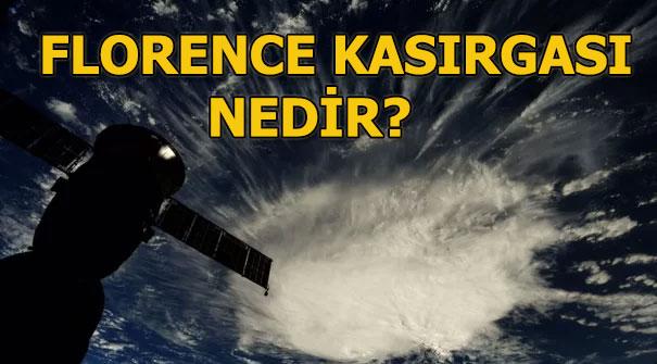 Florence Kasırgası nedir, Florence Kasırgası nerede çıktı ve nerede etkili olacak?