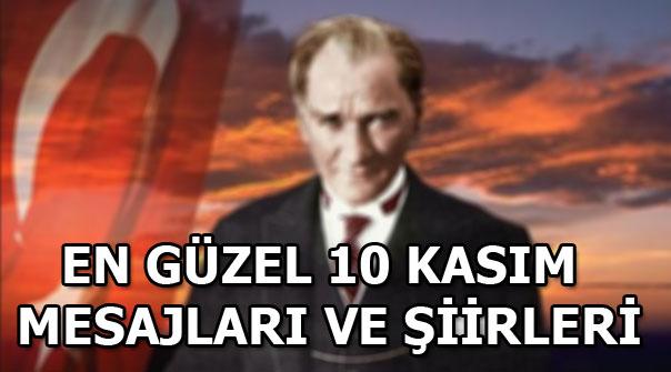 En anlamlı 10 Kasım mesajları, şiirleri! Atatürk resimleri...