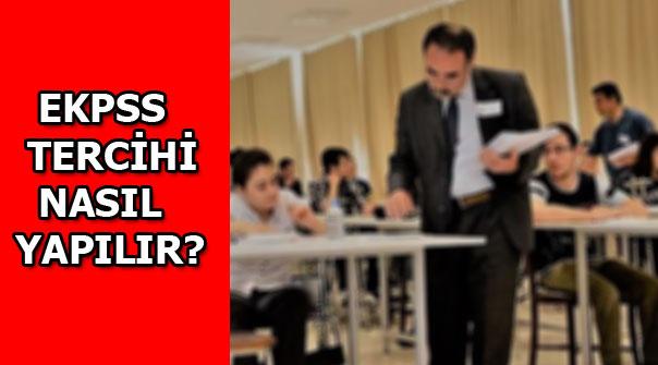 EKPSS tercihleri nasıl yapılır? EKPSS tercih kılavuzu