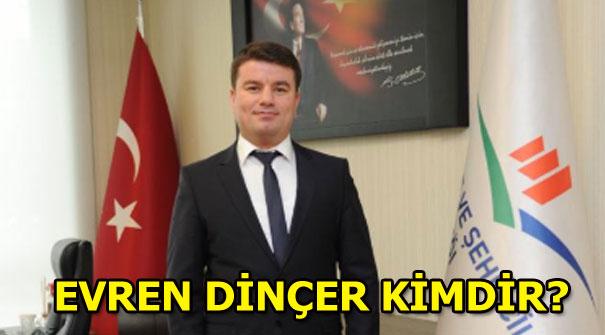 AK Parti Aksaray İl Belediye Başkan Adayı Evren Dinçer kimdir?