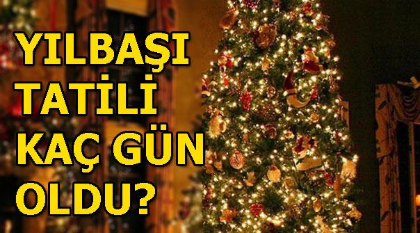 Yılbaşı tatili kaç gün olacak? 31 Aralık Pazartesi günü resmi tatil mi?