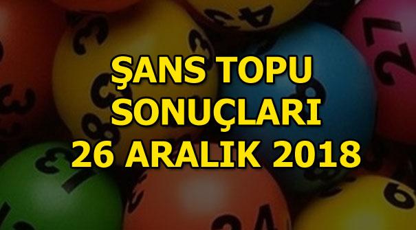 Şans Topu 26 Aralık çekiliş sonuçları! MPİ sorgula