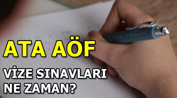 Aöf Ders Seçimi 2019: ATA AÖF Vize Sınavları Ne Zaman Yapılacak?