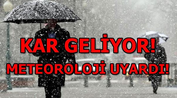 Kar geliyor! Meteoroloji'den son dakika hava durumu uyarısı