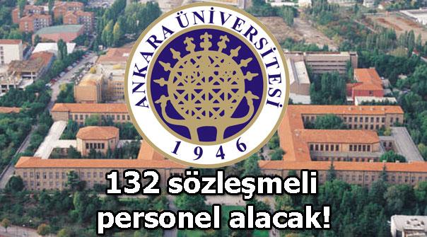 Ankara Üniversitesi 132 sözleşmeli...
