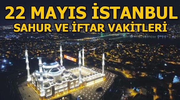 İstanbul sahur vakti ne zaman? 22 Mayıs Çarşamba İstanbul sahur ve iftar saatleri