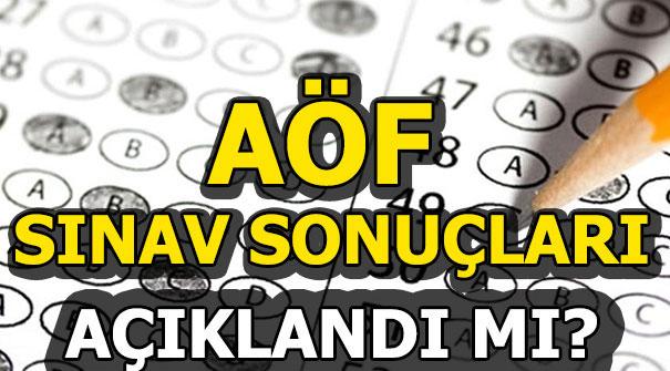 AÖF'ten açıklaması: 2019 AÖF bahar dönemi sınav sonuçları...